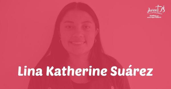 Lina Katherine Suárez Bautista